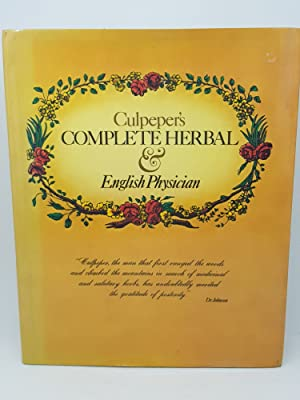 Culpepers Complete Herbal & English Physician: Nicholas Culpeper,