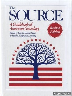 The source. A guidebook of American genealogy.: Szucs Pfeiffer, Laura