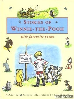 Stories of Winnie the Pooh: Milne, A.A. Illustrated