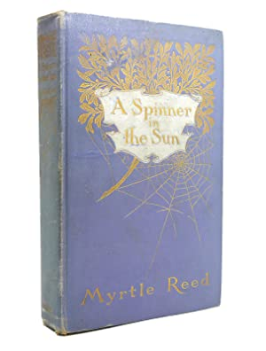 A SPINNER IN THE SUN: Myrtle Reed