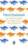 Image du vendeur pour Le froid modifie la trajectoire des poissons mis en vente par RECYCLIVRE