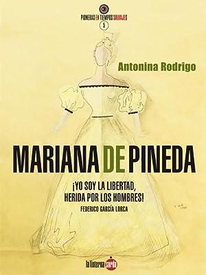 Mariana de Pineda.: RODRIGO, Antonina.