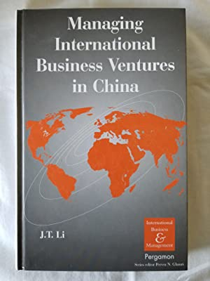Managing International Business Ventures in China International Business and Management Series