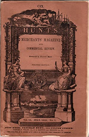 The Merchant Magazine, Volume XIX, Number I, July, 1848
