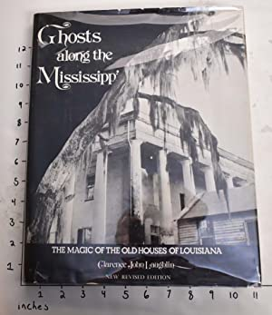 Ghosts Along the Mississippi: An Essay in: Laughlin, Clarence John