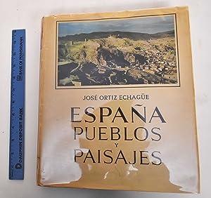 Espana Pueblos Y Paisajes, Tome II: Ortiz Echague, Jose