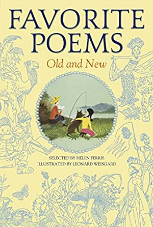 Favorite Poems Old and New: Selected For
