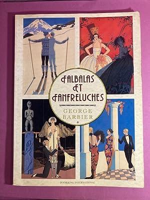 Falbalas et fanfreluches [Art Déco]: BARBIER, Georges.