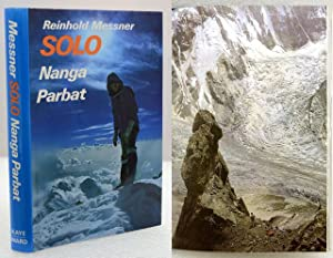 SOLO NANGA PARBAT. Translated by Audrey Salkeld.: Messner, Reinhold.