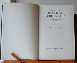 History of Classical Scholarship: from the beginnings: Rudolf Pfeiffer