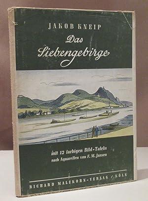 Das Siebengebirge. Mit 12 farbigen Bild-Tafeln nach: Jansen, F. M.