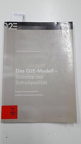 Das Q2E-Modell - Schritte zur Schulqualität : Steiner, Peter und