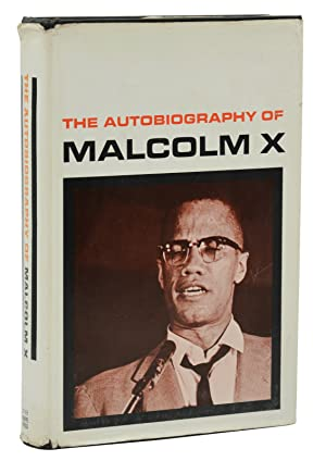 The Autobiography of Malcolm X.