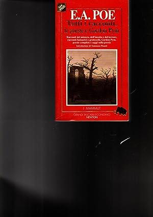 Tutti i racconti, le poesie e le: Poe, Edgar Allan