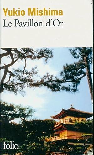 Le pavillon d'or - Yukio Mishima: Yukio Mishima