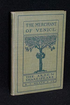 The Merchant of Venice; The Arden Shakespeare; Heath's English Classics