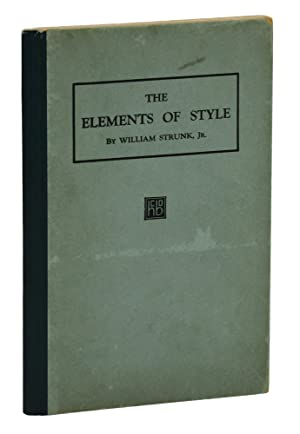 The Elements of Style: Strunk, Jr., William