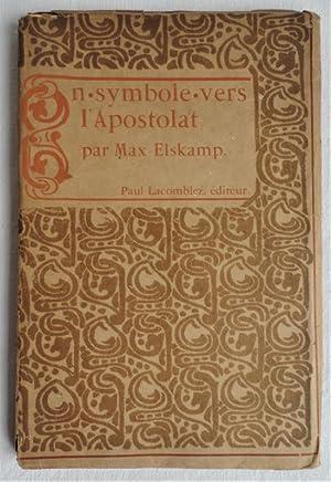 En symbole vers l'Apostolat.: ELSKAMP (Max)