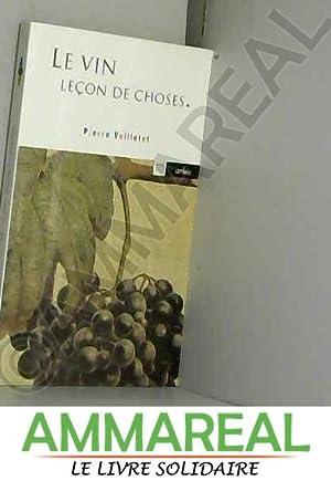 Le Vin, leçon de choses: Pierre Veilletet