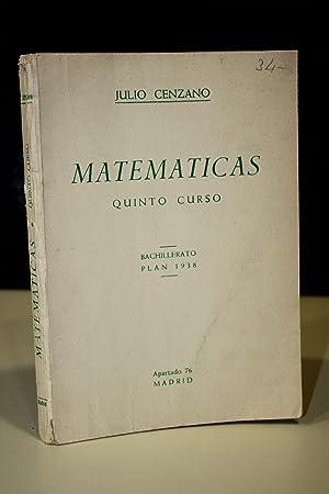 Matemáticas. Quinto curso. Álgebra y trigonometría.- Cenzano,: Cenzano, Julio.