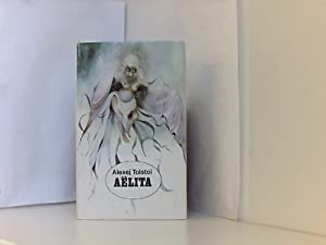 Aelita - Utopischer Roman.: Tolstoi, Alexej: