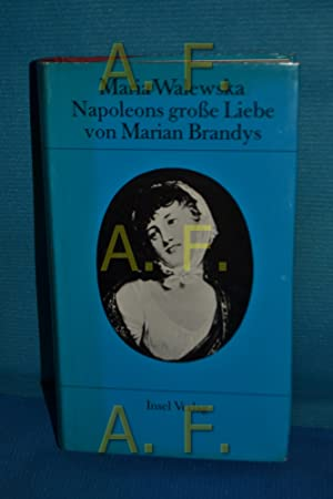 Maria Walewska, Napoleons grosse Liebe: Brandys, Marian:
