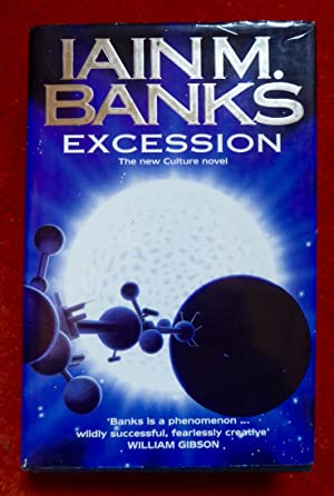 Excession (Culture) - 1st Edition: Banks, Iain M.