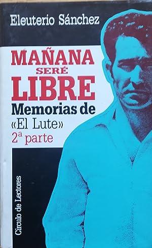 Mañana Sere Libre Abebooks