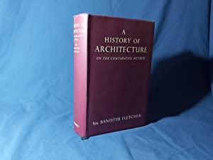 A History of Architecture on the Comparative: Sir Banister Fletcher