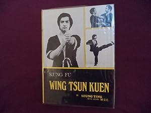 Wing Tsun Kuen. Kung Fu.: Ting, Leung.