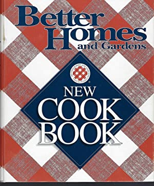 Better Homes and Gardens New Cook Book: Better Homes and