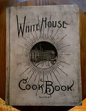 The White House Cook Book: Ziemann, Hugo and
