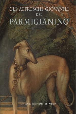 Gli affreschi giovanili del Parmigianino: Augusta Ghidiglia Quintavalle
