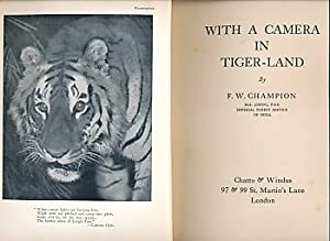 With a Camera in Tiger-Land: Champion, F W