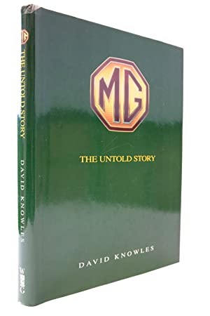 MG THE UNTOLD STORY: Knowles, David