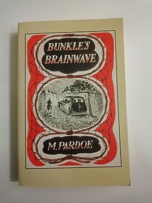 Bunkle's Brainwave: M. Pardoe