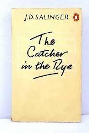 CATCHER IN THE RYE, THE: SALINGER, J.D.