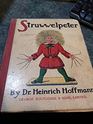 Struwwelpeter Or Pretty Stories And Funny Pictures: Heinrich Hoffman