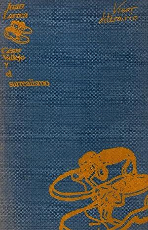 Cesar Vallejo y el surrealismo: Juan Larrea
