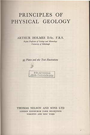 Principles of physical geology: Arthur Holmes -