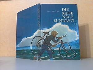 Die Reise nach Sundevit Illustratonen Hans Baltzer: Pludra, Benno;