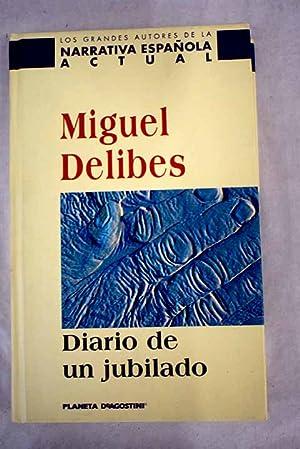 Diario de un jubilado: Delibes
