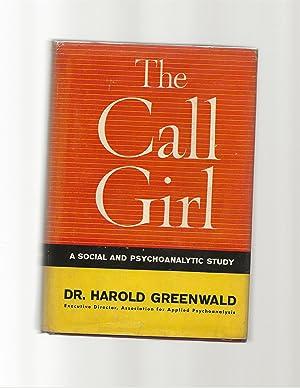 The Call Girl: Greenwald, Harold