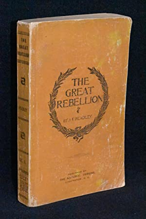 The Great Rebellion; A History of the: J. T. Headley