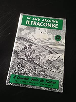 In And Around Ilfracombe; A Complete Guide For Visitors With Map And Views