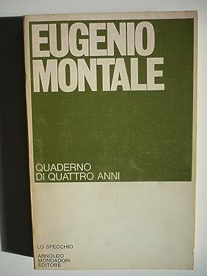 Quaderno di quattro anni: Montale, Eugenio