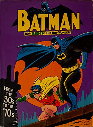 BATMAN FROM 30 s TO THE 70 s: Aa Vv