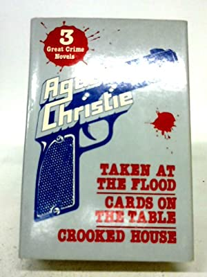 Taken At The Flood, Crooked House, Cards: Agatha Christie
