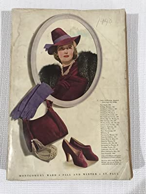 1939-1940 Montgomery Ward Fall and Winter Catalog: Montgomery Ward and