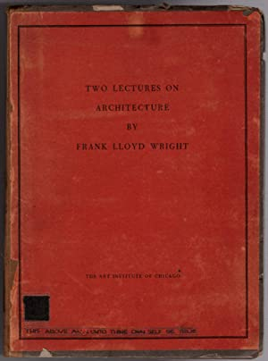 Two Lectures on Architecture [SIGNED by Frank Lloyd Wright]